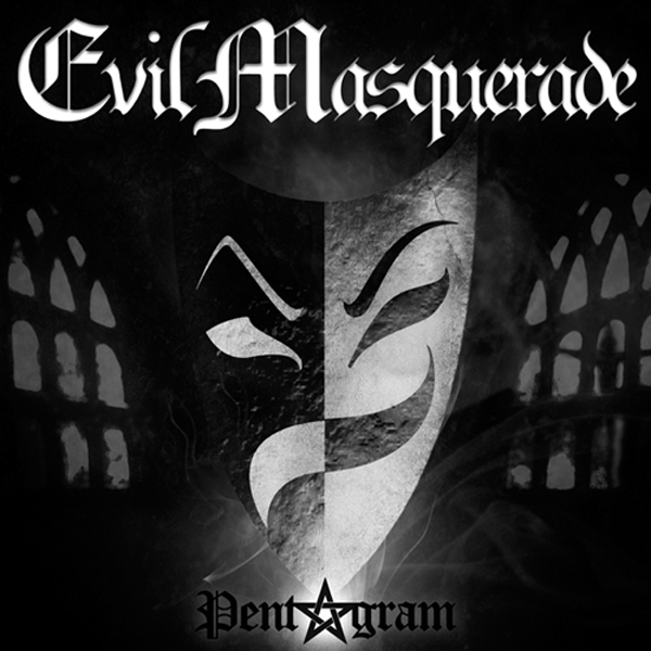 EVIL MASQUERADE - Pentagram.jpg