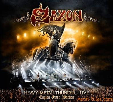 Saxon - Heavy Metal Thunder - Eagles Over Wacken