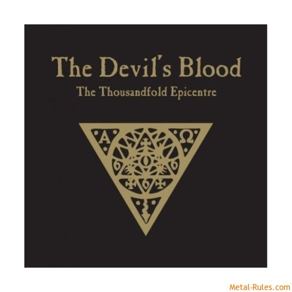 The Devil's Blood – The Thousandfold Epicentre