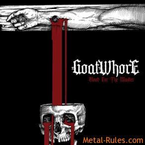 Goatwhore – Blood For Master