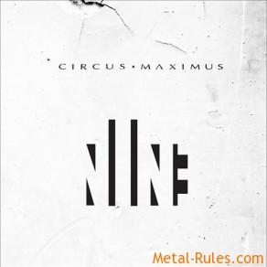CIRCUS MAXIMUS - NINE
