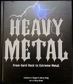Heavy Metal: From Hard Rock to Extreme Metal