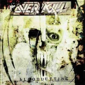 Overkill- Blood Letting