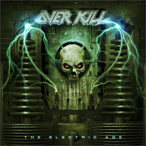 Overkill- Electric Age