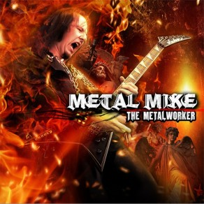 Halford's METAL MIKE Unleashes THE METALWORKER