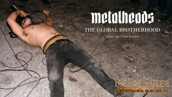 METALHEADS - A GLOBAL BROTHERHOOD