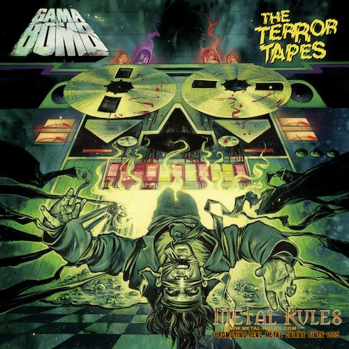Gama Bomb- The Terror Tapes (coverart) 2013