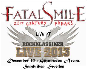 """FATAL SMILE """"Rockklassiker Live""""  2013"""