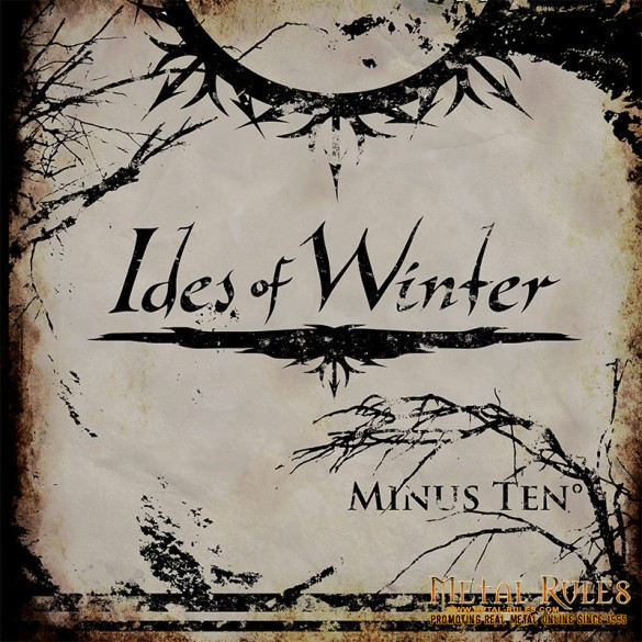 Ides of Winter - Minus Ten°