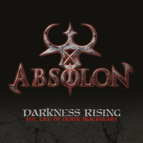 Absolon: DARKNES RISING: THE TALE OF DEREK BLACKHEART