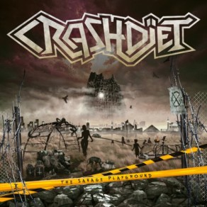 Crashdïet – The Savage Playground