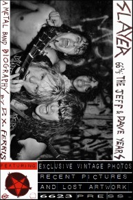 Slayer 66 & 2/3: The Jeff & Dave Years, A Metal Band Biography
