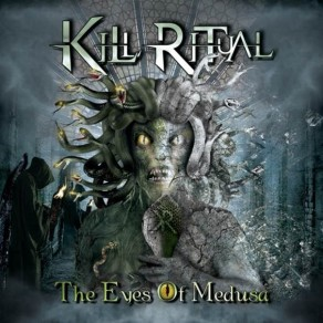 KILL RITUAL - 'The Eyes Of Medusa'