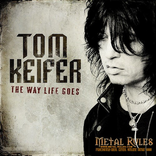 tom-keifer-the-way-life-goes