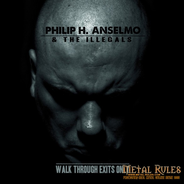 Philip-H-Anselmo-The-Illegals-Walk-Through-Exits-Only_cover_2014_kb