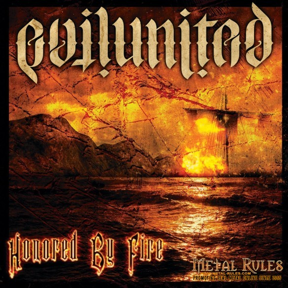 "Evil United - ""Honored By Fire"""