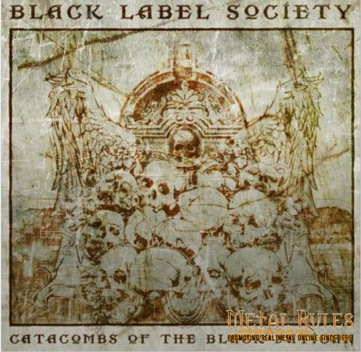 Black Label Society- Catacombs of The Black Vatican