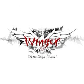 Winger – Better Days Comin'