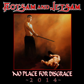 Flotsam and Jetsam: No Place For Disgrace