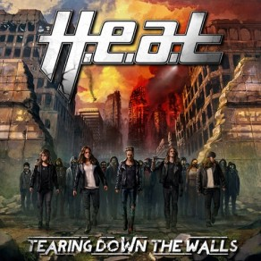 1. H.E.A.T. – Tearing Down the Walls