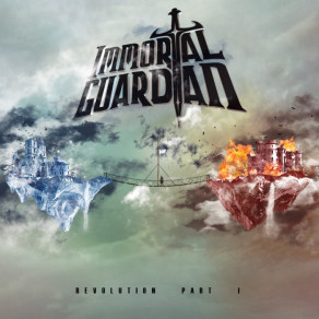 "Immortal Guardian - ""Revolution Part I"""