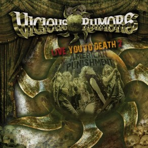 Vicious Rumors – Live You to Death 2 American Punishment
