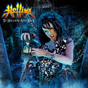 """Hellion """"To Hellion and Back"""""""