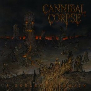 """Cannibal Corpse - """"A Skeletal Domain"""""""