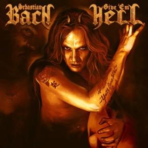 Sebastian-Bach-Give-Em-Hell-600x600
