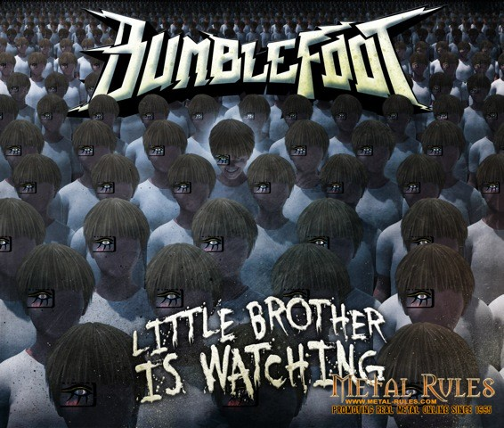 Bumblefoot - Little Brother Is Watching
