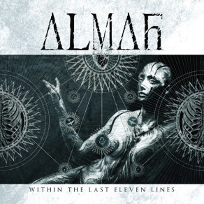 "ALMAH - ""WITHIN THE LAST ELEVEN LINES"""