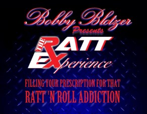 Bobby Blotzer unleashes his ultimate RATT Experience!