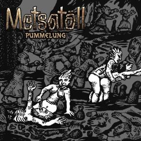 Metsatöll - Pummelung (EP)