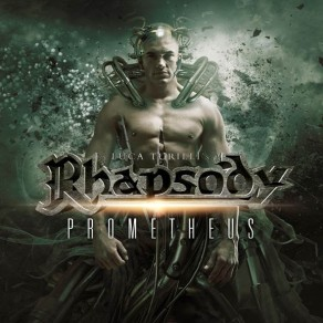 "Luca Turilli's RHAPSODY - release new single & lyric video for ""Prometheus"""