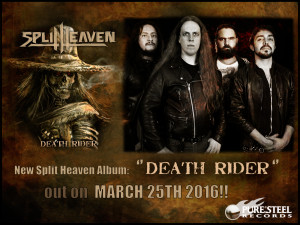 SPLIT HEAVEN - DEATH RIDER - Release Date: March 25th 2016