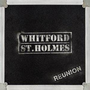 Whitford St. Holmes - Reunion