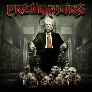 Pretty Maids – Kingmaker