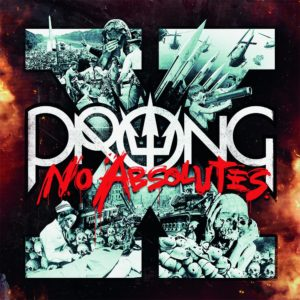 Prong – X (No Absolutes)