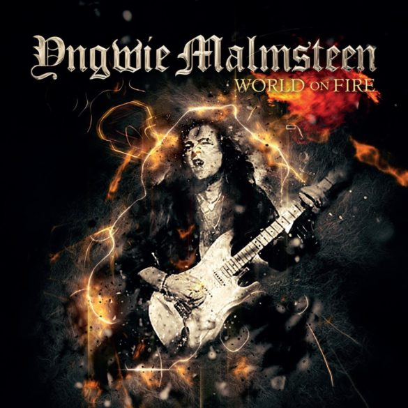 Yngwie J. Malmsteen-World On Fire