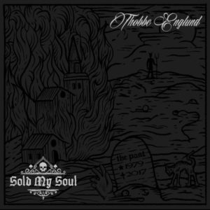 THOBBE ENGLUND 'Sold My Soul'