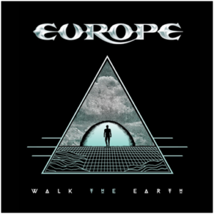 "EUROPE ""Walk The Earth"""
