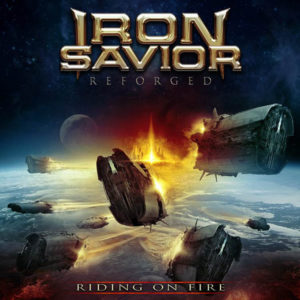 Iron Savior - Reforged – Riding on Fire