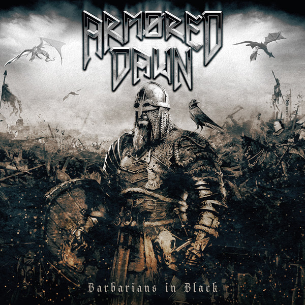 "ARMORED DAWN ""Barbarians In Black"""