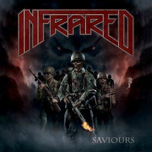 "INFRARED  ""Saviours"""