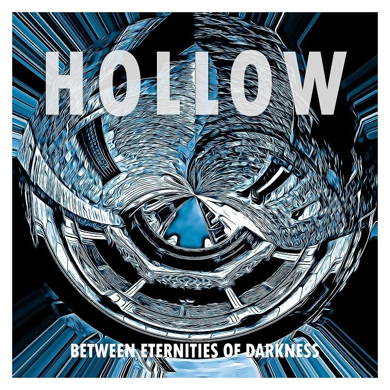 """Hollow - """"Between Eternities of Darkness"""""""