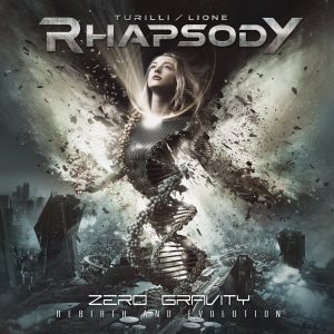 Turilli / Lione RHAPSODY - »Zero Gravity (Rebirth And Evolution)«