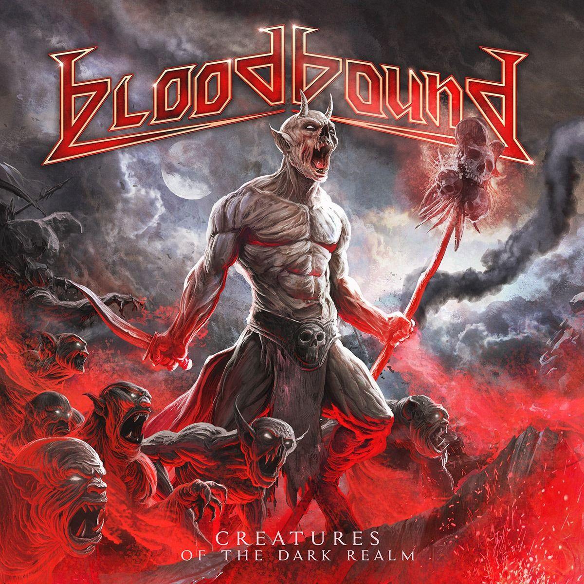 BLOODBOUND - 'Creatures Of The Dark Realm'