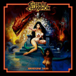 Eternal Champion – Ravening Iron