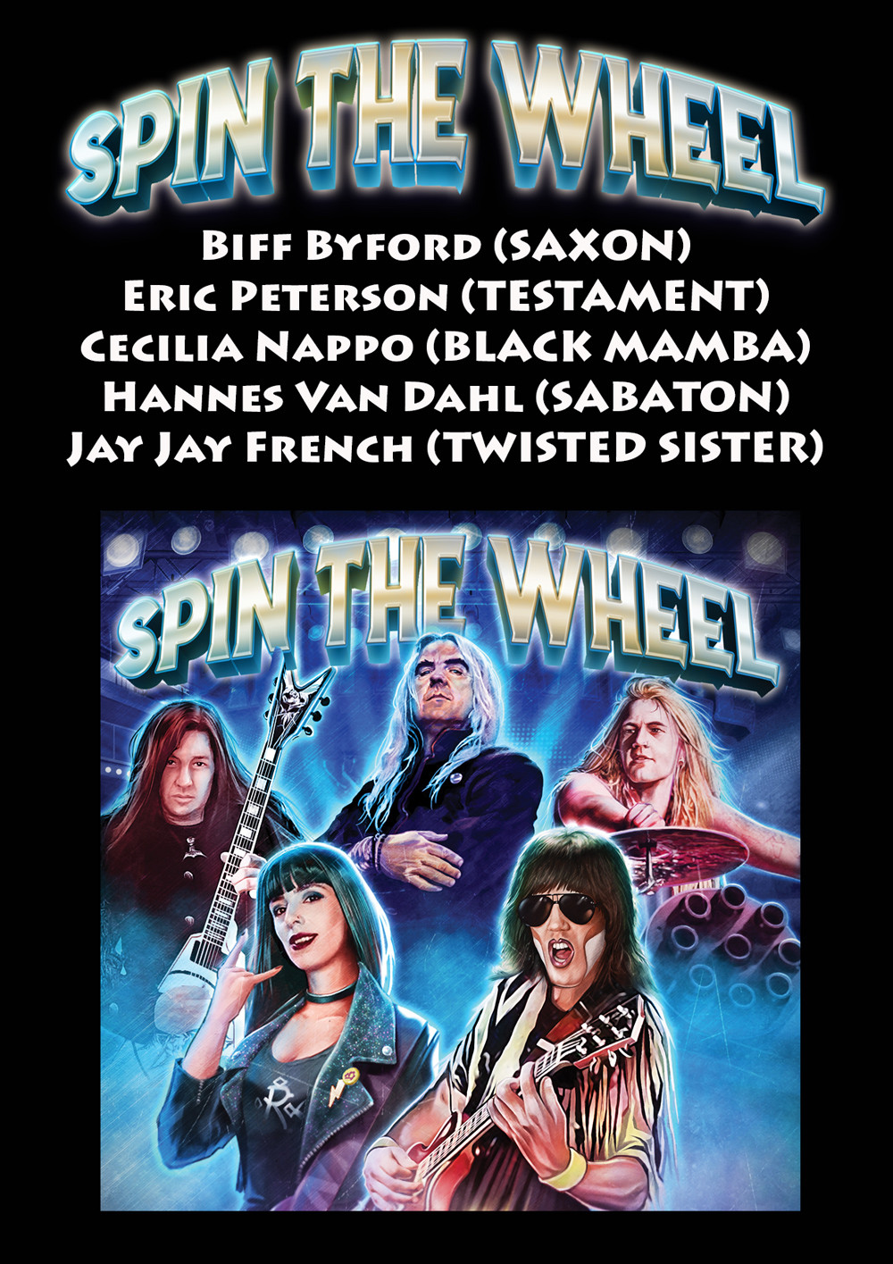 'Spin The Wheel' ft. Biff Byford (SAXON), Eric Peterson (TESTAMENT), Cecilia Nappo (BLACK MAMBA), Hannes Van Dahl (SABATON) & Jay Jay French (TWISTED SISTER)