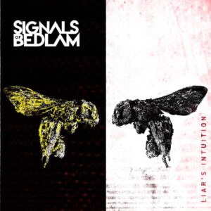 signals of bedlam Liar's Intuition